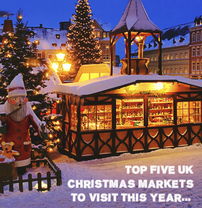 Top Five UK Christmas Markets To Visit This Year