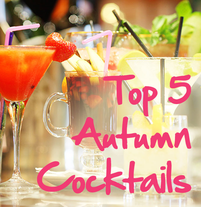 Top 5 Cocktails To Enjoy This Autumn