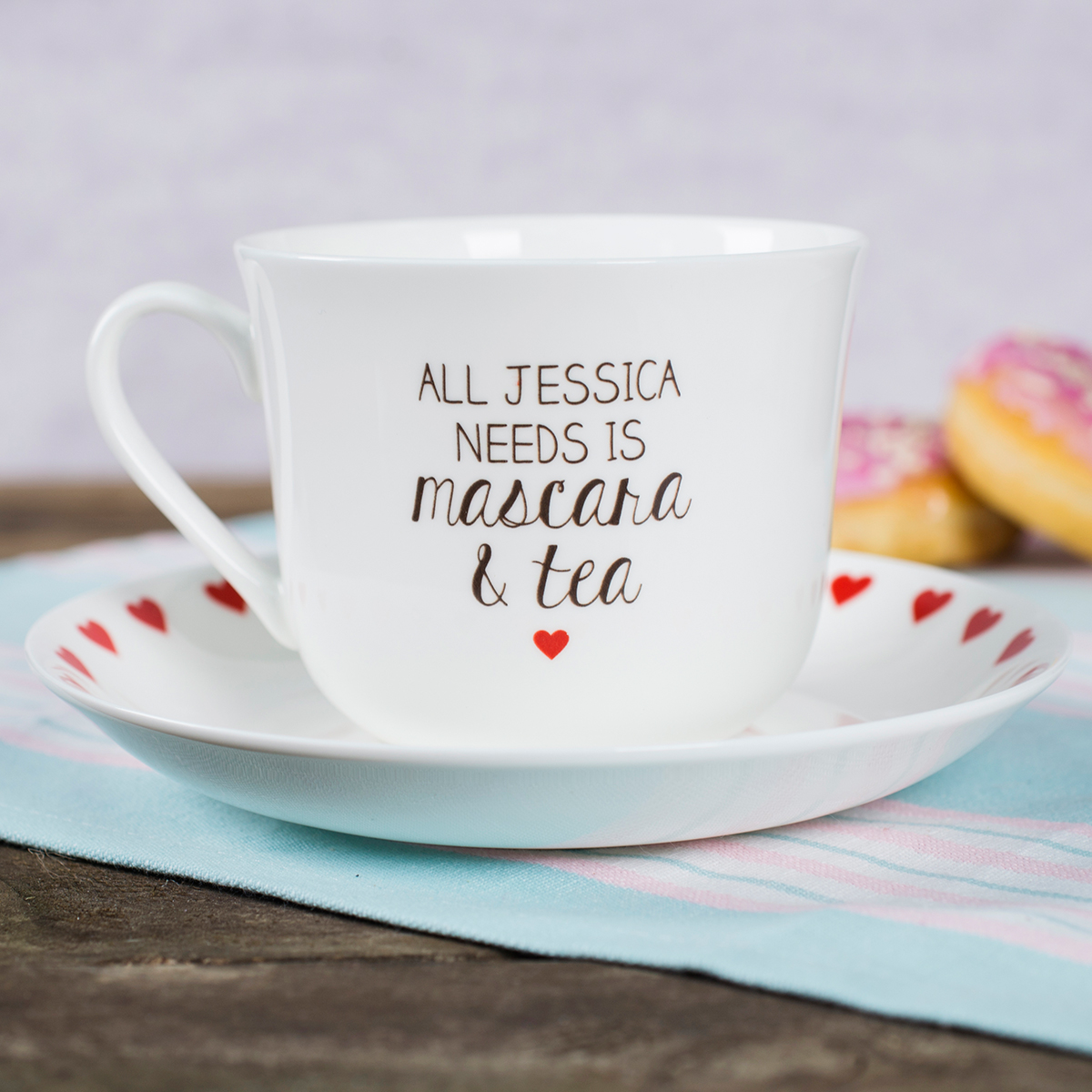 Personalised Tea Cup & Saucer  Need