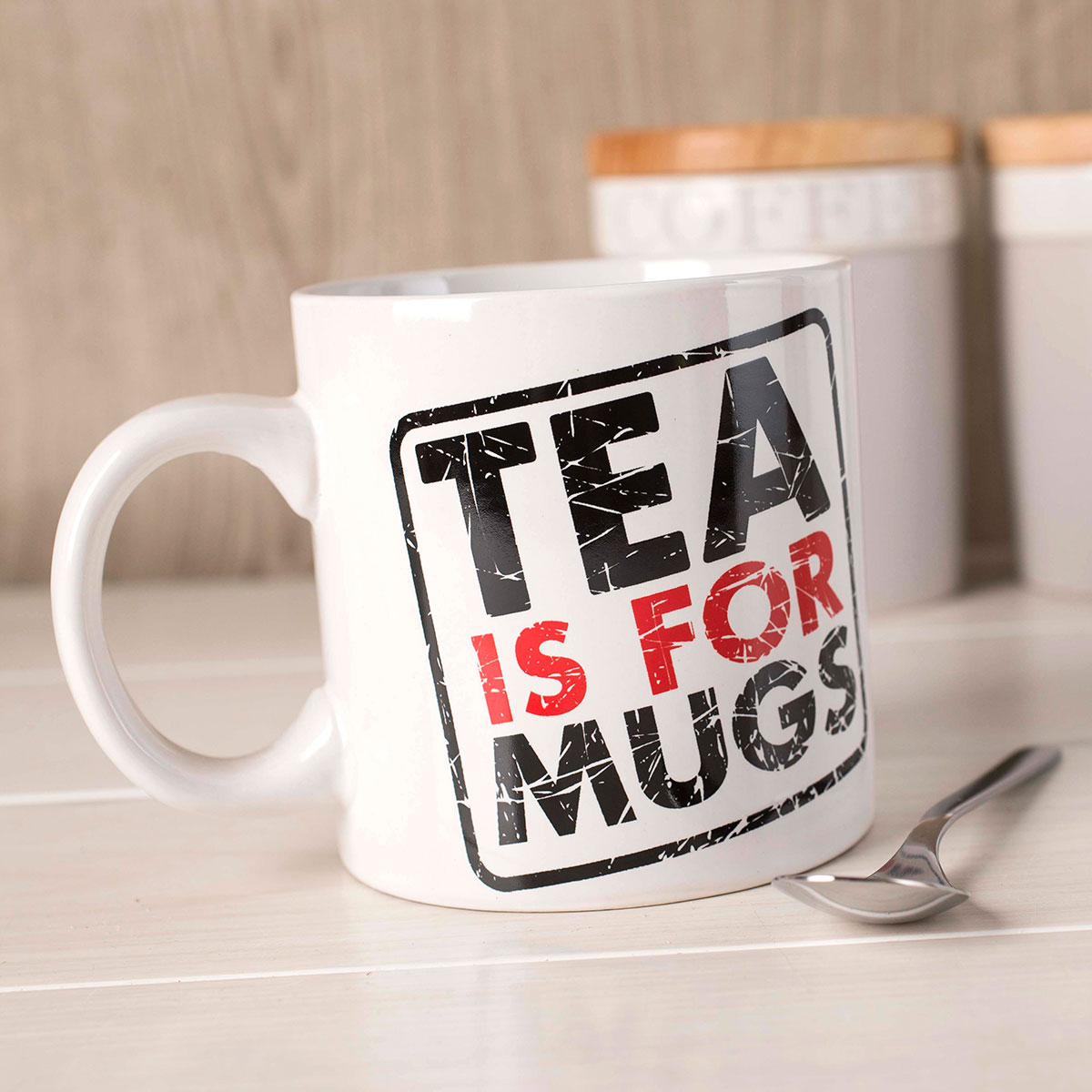Image of Mega Mug - Tea is for Mugs