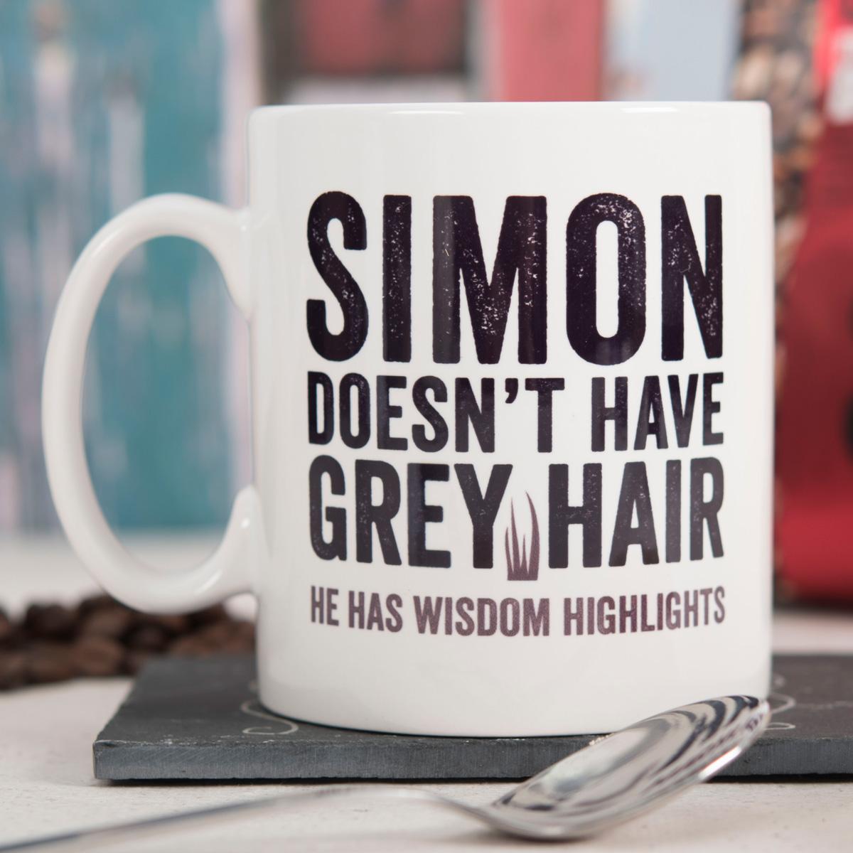 Personalised Mug - I have Wisdom Highlights