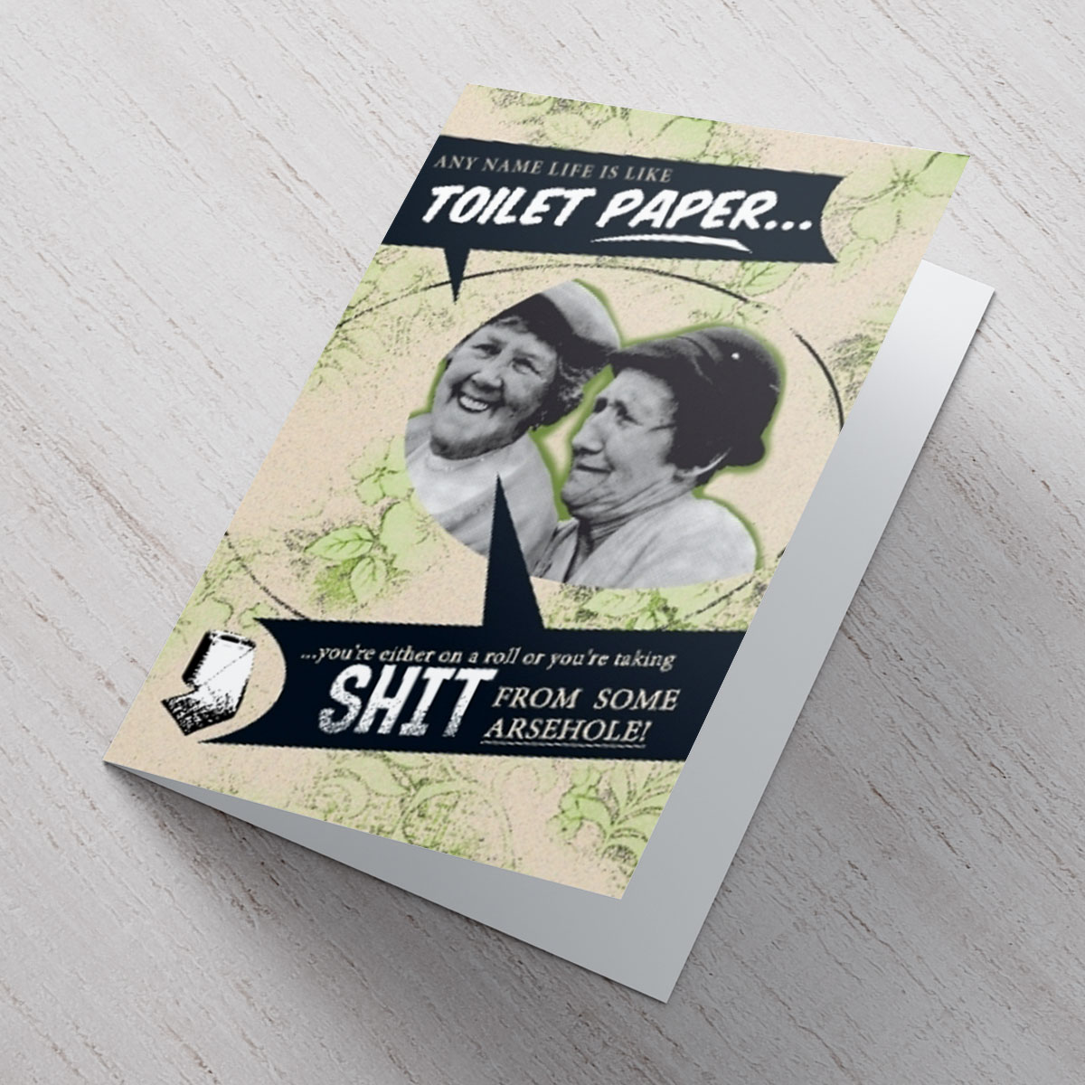 Personalised Card  Life Is Like Toilet Paper