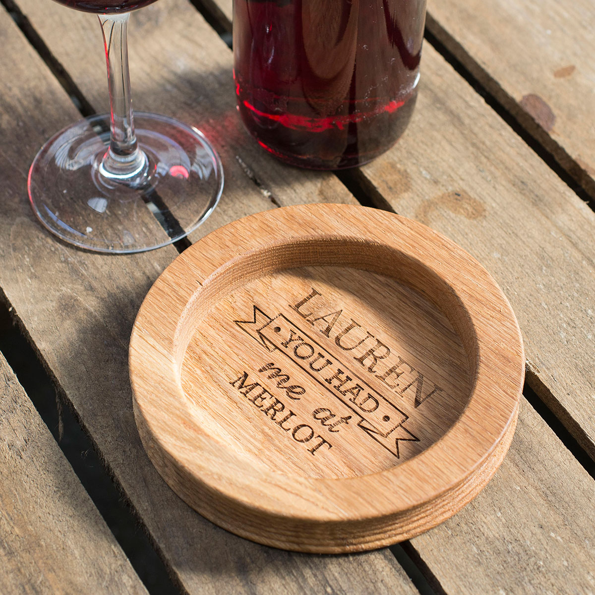 Personalised Wooden Wine Bottle Coaster - You Had Me At