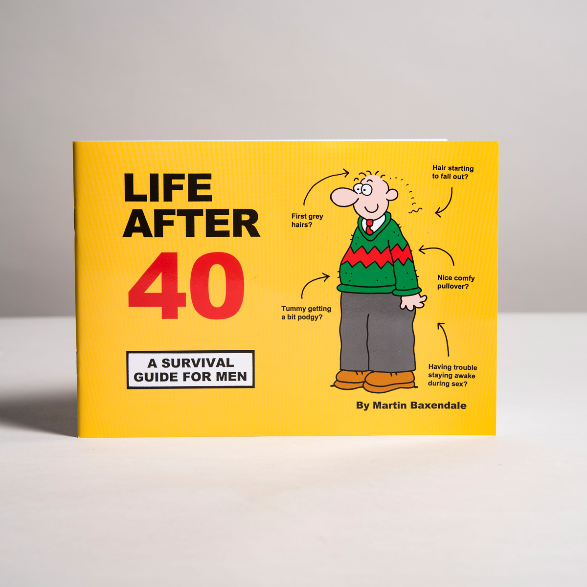 Life After 40 - Survival Guide For Him