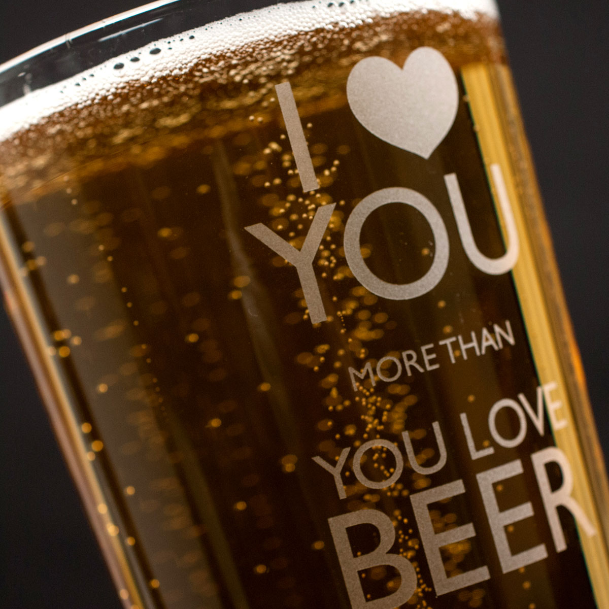 Personalised Pint Glass  I Love You More Than Beer