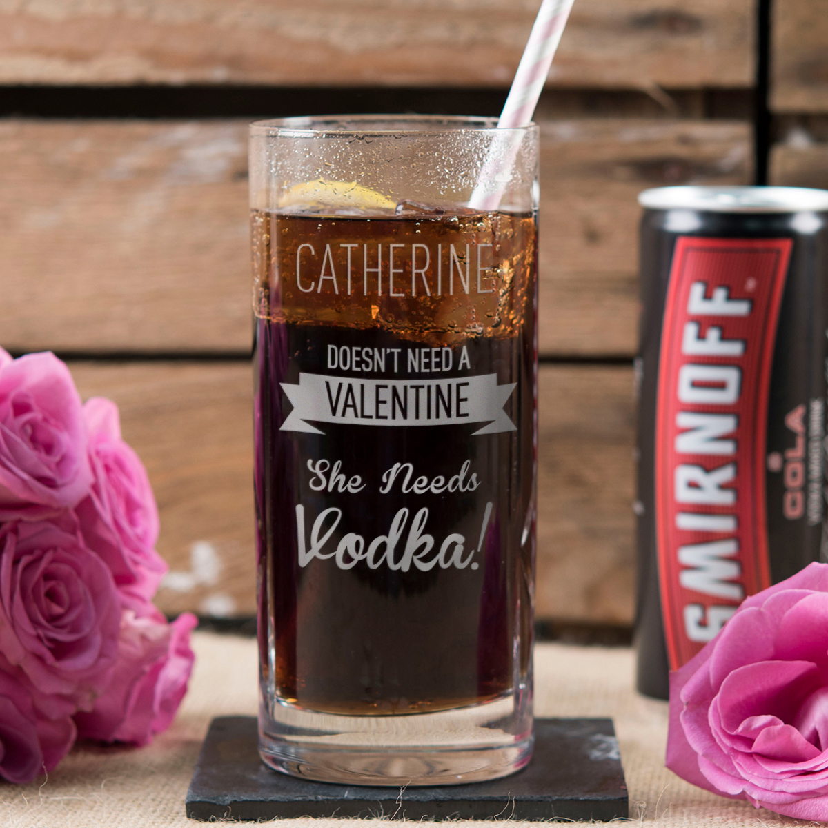 Personalised Highball Glass With Smirnoff & Cola Can  Doesnt Need A Valentine